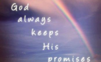Rainbow reminder god's promise