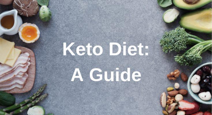 Keto Diet_ A Guide